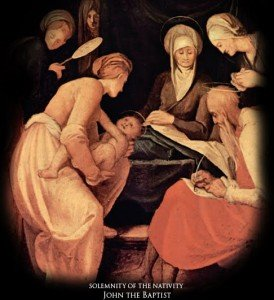 24 giugno: nascita di San Giovanni Battista; XII settimana del T.O.