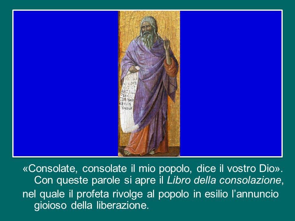 imm it «Consolate,+consolate+il+mio+popolo,+dice+il+vostro+Dio»